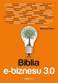 Biblia e-biznesu 3.0 - Robert Bekas - ebook