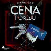 Cena. Cena pokoju III - Krzysztof Bonk - audiobook