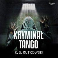 Kryminał tango - K. S. Rutkowski - audiobook