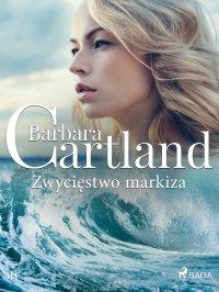 Zwycięstwo markiza - Ponadczasowe historie miłosne Barbary Cartland - Barbara Cartland - ebook