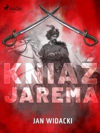 Kniaź Jarema - Jan Widacki - ebook