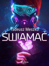 Świamać - Tadeusz Meszko - ebook