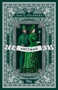 Arcymag. Mag. Tom 3 - Charlie Holmberg - ebook