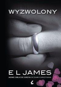 Wyzwolony - E L James - ebook