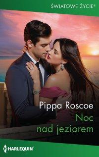 Noc nad jeziorem - Pippa Roscoe - ebook