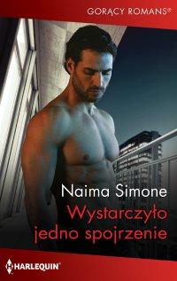 Wystarczyło jedno spojrzenie - Naima Simone - ebook