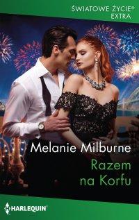 Razem na Korfu - Melanie Milburne - ebook