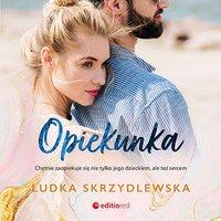 Opiekunka - Ludka Skrzydlewska - audiobook