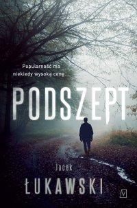 Podszept - Jacek Łukawski - ebook