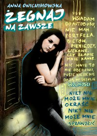 Żegnaj na zawsze - Anna Onichimowska - ebook
