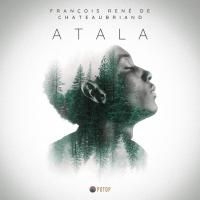 Atala - François-René Chateaubriand - audiobook