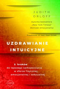 Uzdrawianie intuicyjne - Judith Orloff - ebook