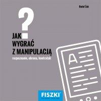 Jak wygrać z manipulacją? - Rafał Żak - ebook