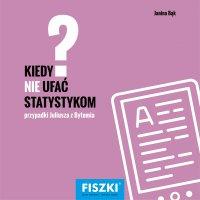 Kiedy nie ufać statystykom? - Janina Bąk - ebook