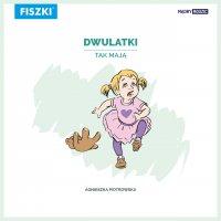 Dwulatki tak mają - Agnieszka Piotrowska - ebook