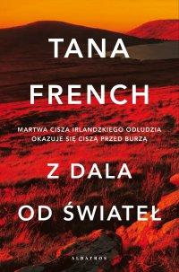 Z dala od świateł - Tana French - ebook