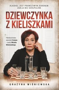 Dziewczynka z kieliszkami - Grażyna Wiśniewska - ebook