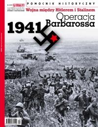 Pomocnik Historyczny. Operacja Barbarossa 4/2021 - Opracowanie zbiorowe - eprasa