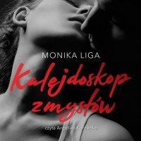 Kalejdoskop zmysłów - Monika Liga - audiobook