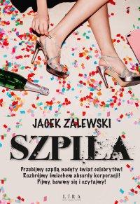 Szpila - Jacek Zalewski - ebook