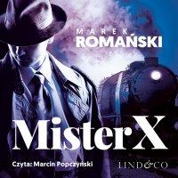 Mister X. Kryminały przedwojennej Warszawy. Tom 6 - Marek Romański - audiobook