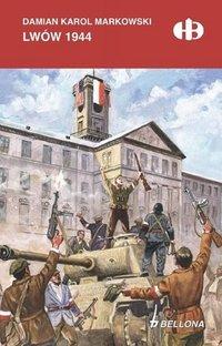 Lwów 1944 - Damian Karol Markowski - ebook