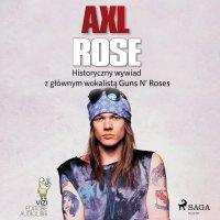 Axl Rose - Lucas Hugo Pavetto - audiobook