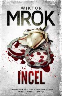 Incel - Wiktor Mrok - ebook