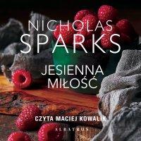 Jesienna miłość - Nicholas Sparks - audiobook