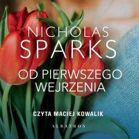 Od pierwszego wejrzenia - Nicholas Sparks - audiobook