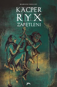 Kacper Ryx i zapętleni - Mariusz Wollny - ebook
