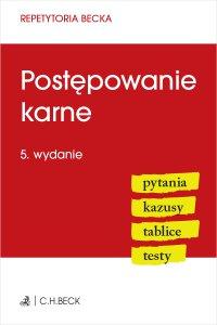 Postępowanie karne. Pytania. Kazusy. Tablice. Testy. Wydanie 5 - Anna Grochowska-Wasilewska - ebook