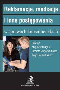 Reklamacje mediacje i inne postępowania w sprawach konsumenckich - Zbigniew Długosz - ebook