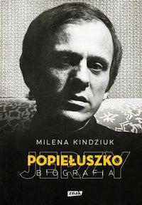 Jerzy Popiełuszko - Milena Kindziuk - ebook