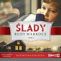 Ślady. Tom 2. Rudy warkocz - Katarzyna Kielecka - audiobook