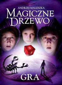 Magiczne Drzewo. Gra - Andrzej Maleszka - ebook