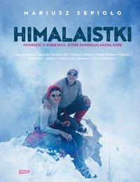 Himalaistki - Mariusz Sepioło - ebook