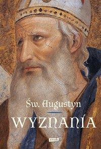 Wyznania - Św. Augustyn - ebook