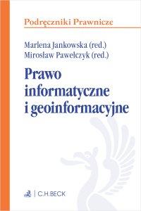 Prawo informatyczne i geoinformacyjne - Marlena Jankowska prof. UŚ - ebook
