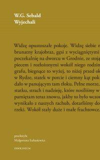 Wyjechali - W. G. Sebald - ebook