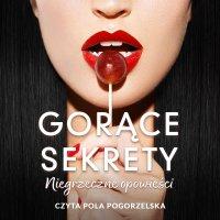 Gorące sekrety - Katarzyna Berenika Miszczuk - audiobook