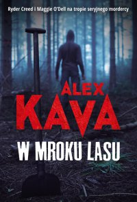 W mroku lasu - Alex Kava - ebook