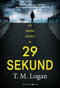 29 sekund - T. M. Logan - audiobook