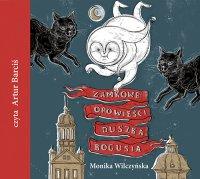 Zamkowe opowieści duszka Bogusia - Monika Wilczyńska - audiobook