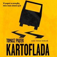 Kartoflada - Tomasz Piątek - audiobook