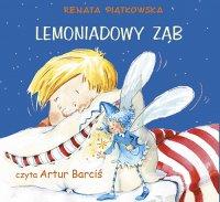 Lemoniadowy ząb - Renata Piątkowska - audiobook