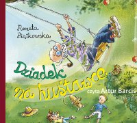 Dziadek na huśtawce - Renata Piątkowska - audiobook