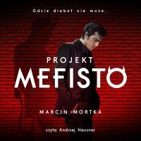 Projekt Mefisto - Marcin Mortka - audiobook