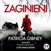 Zaginieni - Patricia Gibney - audiobook