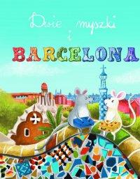 Dos ratones y Barcelona – Dwie myszki i Barcelona - Opracowanie zbiorowe - audiobook